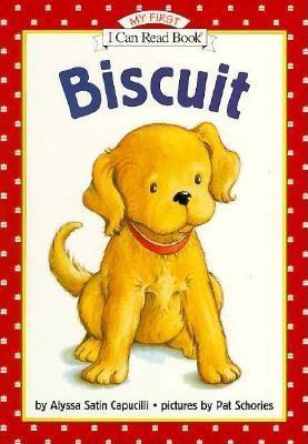 Biscuit By Capucilli, Alyssa Satin/ Schories, Pat/ Schories, Pat (ILT)