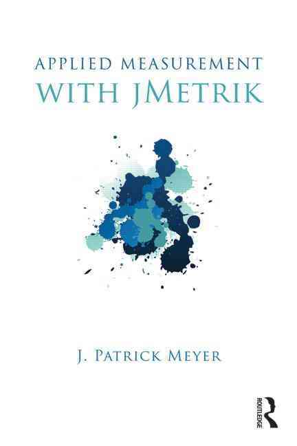 Applied Measurement With Jmetrik By Meyer, J. Patrick