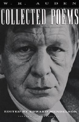 Collected Poems By Auden, W. H./ Mendelson, Edward (EDT)/ Mendelson, Edward